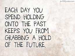 holding onto the past