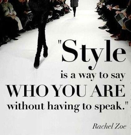 style-is-a-way-to-say-who-you-are-without-having-to-speak-quote-1